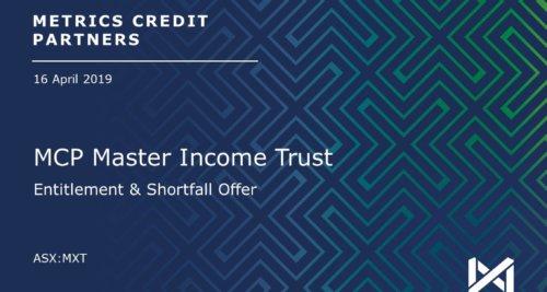 Metrics Master Income Trust (MXT) announces non-renounceable entitlement offer